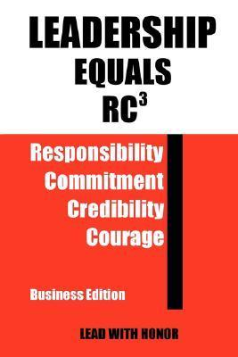 Leadership Equals Rc3  by  John T. Ikeda