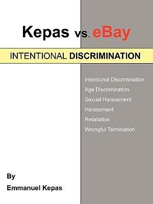 Kepas vs. Ebay: Intentional Discrimination Emmanuel Kepas