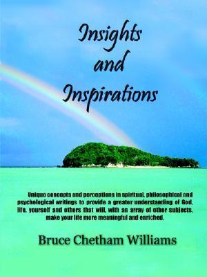 Insights and Inspirations Bruce Chetham Williams