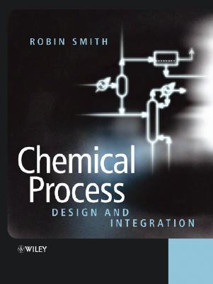 Chemical Process Design and in  by  Robin M. Smith