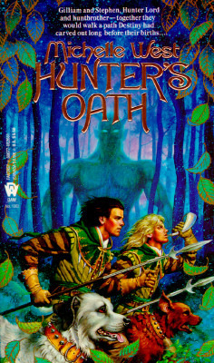 Hunters Oath (The Sacred Hunt, #1) Michelle West