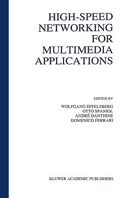 High-Speed Networking for Multimedia Applications  by  Effelsberg