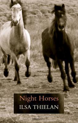 Night Horses  by  Ilsa Thielan