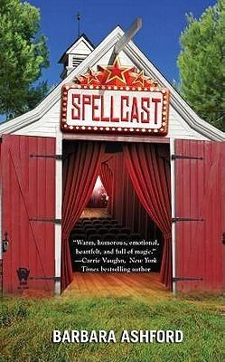Spellcast  (Maggie Graham #1)  by  Barbara Ashford