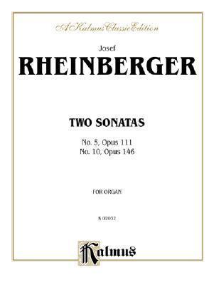 2 Organ Sonatas Josef Rheinberger