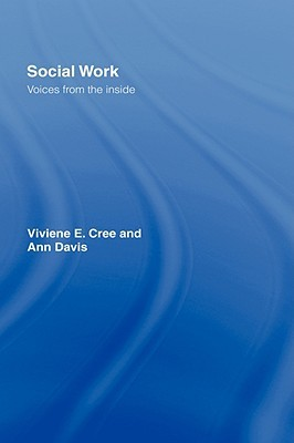 Social Work: Voices from the Inside  by  Ann Davis