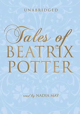 Tales of Beatrix Potter  by  Beatrix Potter