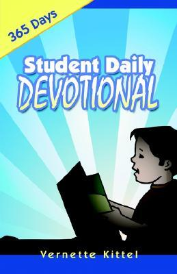 Student Daily Devotional - 365 Days  by  Vernette Kittel