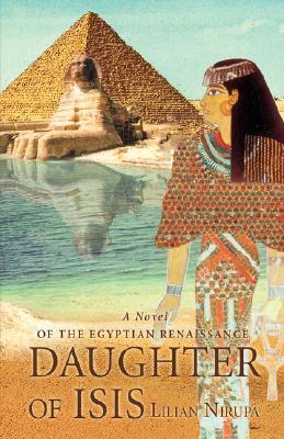Daughter of Isis  by  Lilian Nirupa