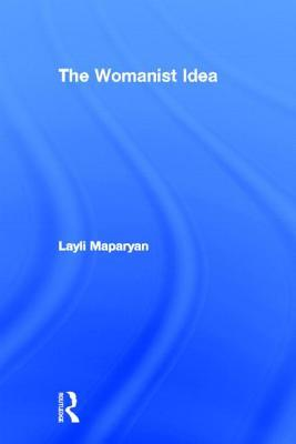 The Womanist Reader Layli Phillips