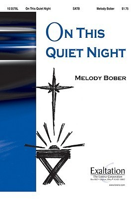 On This Quiet Night  by  Melody Bober
