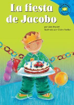 La Fiesta De Jacobo (Read-It! Readers En Espanol) (Spanish Edition)  by  Ann Bryant