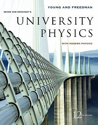 University Physics With Modern Physics  by  Hugh D. Young