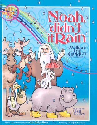 Noah Didnt It Rain William Lee Golden
