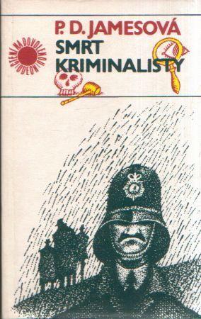 Smrt kriminalisty  by  P.D. James