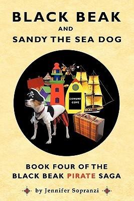 Black Beak and Sandy the Sea Dog  by  Jennifer Sopranzi
