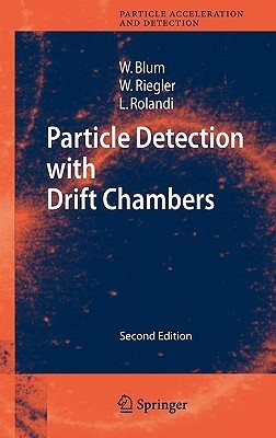 Particle Detection with Drift Chambers Walter Blum