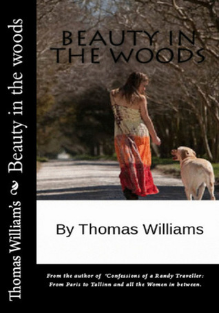 Beauty in the Woods  by  Thomas    Williams