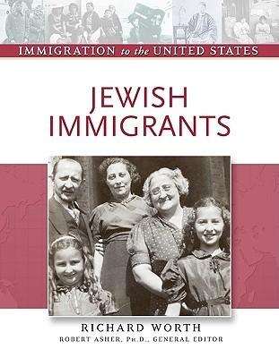 Jewish Immigrants Richard Worth