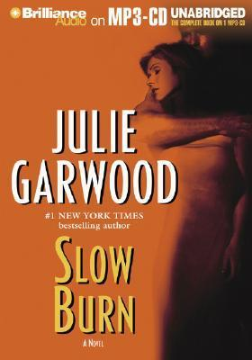 Slow Burn (Mp3-Cd) (Unabr.)  by  Julie Garwood