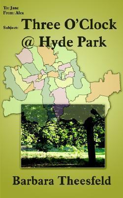 Three OClock @ Hyde Park  by  Barbara Theesfeld