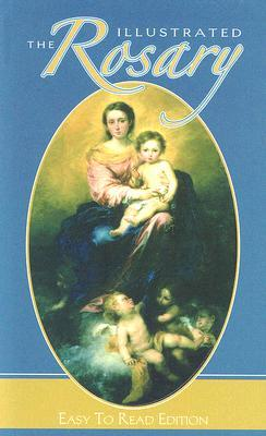 The Illustrated Rosary: Easy to Read Victor Hoagland
