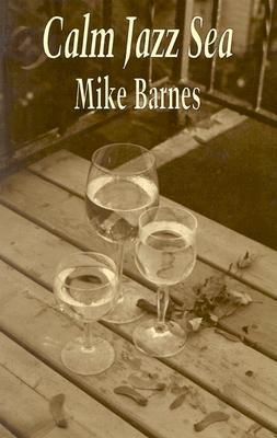 Calm Jazz Sea Mike Barnes