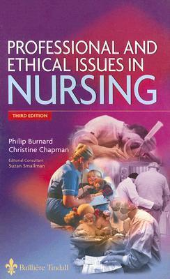 Professional and Ethical Issues in Nursing Philip Burnard