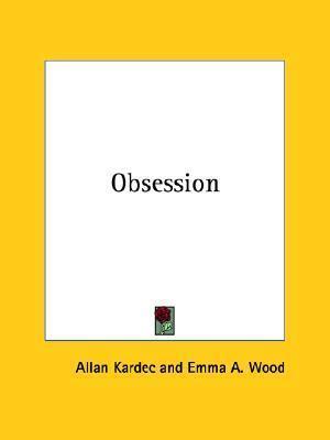 Obsession Allan Kardec