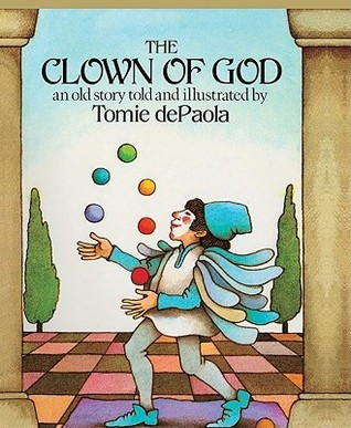 The Clown of God: An Old Story  by  Tomie dePaola