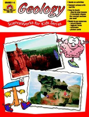Geology - Scienceworks for Kids  by  Don Robison