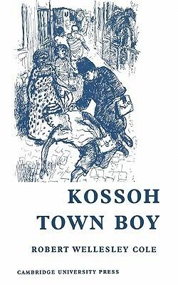 Kossoh Town Boy Robert Wellesley Cole
