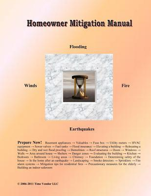 Homeowner Mitigation Manual  by  LLC Time Vendor