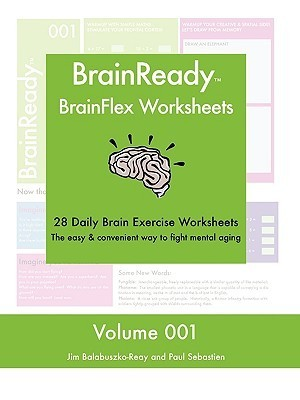 Brain Ready   Brain Flex Worksheets, Volume 1  by  Paul, Sebastien