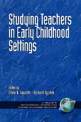 Studying Teachers in Early Childhood Settings Julie R. Mariga