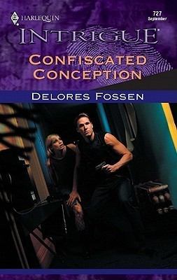 Confiscated Conception Delores Fossen