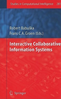 Interactive Collaborative Information Systems Robert Babŭska