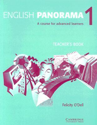 English Panorama 1: A Course for Advanced Learners Felicity ODell