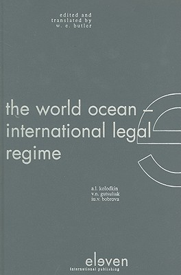 The World Ocean: International Legal Regime  by  Iulia Bobrova