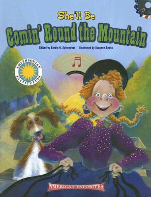 Shell Be Comin Round the Mountain [With CD (Audio)] Barbie Heit Schwaeber