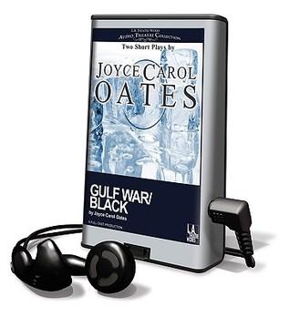 Gulf War/Black Joyce Carol Oates