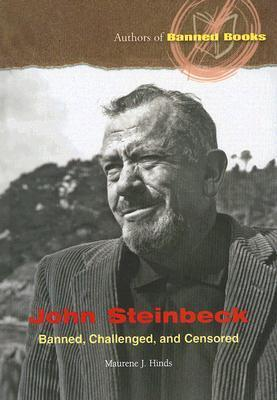 John Steinbeck: Banned, Challenged, and Censored Maurene J. Hinds