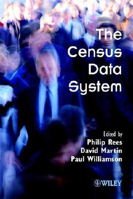The Census Data System [With CD] Philip Rees