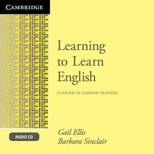 Learning to Learn English Audio CD: A Course in Learner Training  by  Gail Ellis