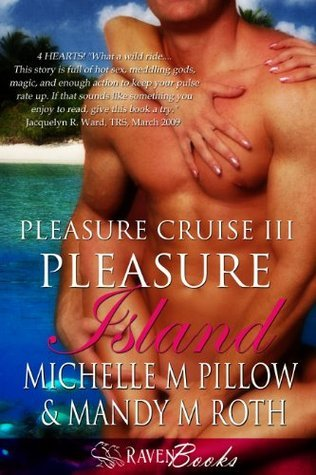 Pleasure Island (Pleasure Cruise, #3) Mandy M. Roth