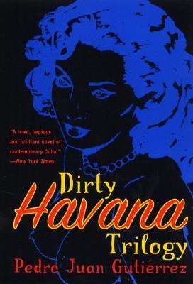Der König von Havanna : Roman  by  Pedro Juan Gutiérrez