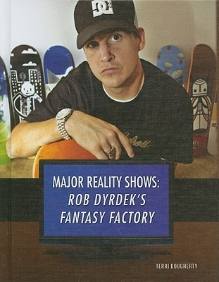 Rob Dyrdeks Fantasy Factory Terry Dougherty