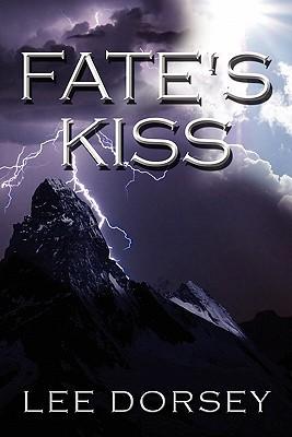 Fates Kiss Lee Dorsey
