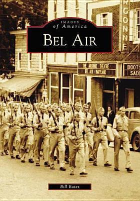 Bel Air  by  Bill Bates