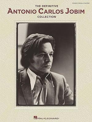 The Definitive Antonio Carlos Jobim Collection  by  Antônio Carlos Jobim